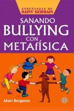 Sanando bullying con metafísica