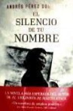 El silencio de tu nombre / The Silence Of Your Name