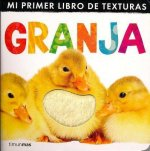 Mi primer libro de texturas granja / My First Touch and Feel Farm