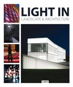 Light in Landscape & Architecture