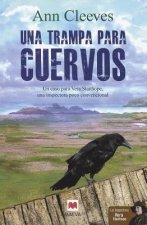 Una Trampa Para Cuervos / The Crow Trap