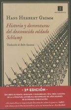 Historia y desventuras del desconocido soldado Schlump / History and misadventures of the Unknown Soldier Schlump