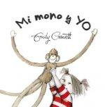 Mi mono y yo / Monkey and Me