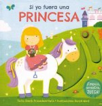 Si yo fuera una princesa/ I Wish I Where a Princess