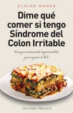Dime que comer si tengo sindrome de colon irritable / Tell Me What to Eat If I Have Irritable Bowel Syndrome