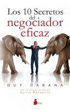 Los 10 secretos del negociador eficaz/ 10 Secrets of the Perfect Negotiator