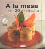 A la Mesa en 20 minutos/ On the Table in 20 Minutes