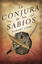 La conjura de los sabios / The Conspiracy Of The Wise Men