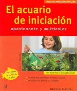 El Acuario De Iniciacion/ The Initiation Aquarium