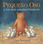 Pequeńo Oso y los seis ratones blancos / Scruffy Bear And The Six White Mice