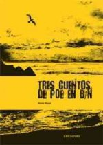 Tres cuentos de Poe en B N/ Three Stories of Poe in B N