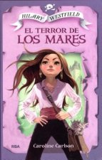 El Terror De Los Mares/ The Very Nearly Honorable League of Pirates: The Terror of the Southlands