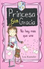 Princesa Sin Gracia no hay más que una / Princess DisGrace First Term at Tall Towers