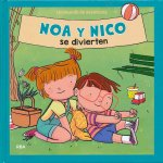 Noa y Nico se divierten/ Noa and Nico Have Fun