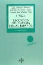 Lecciones del sistema fiscal espańol / Lessons of the Spanish tax system