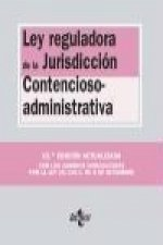 Ley reguladora de la jurisdicción contencioso-administrativa / Law on contentious administrative jurisdiction
