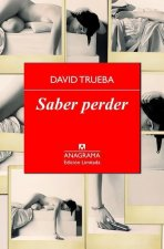 Saber perder / Knowing How to Lose