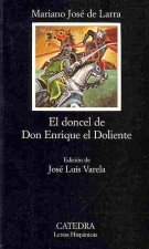 El doncel de Don Enrique el Doliente / Don Enrique the Sorrowful's Young Nobleman