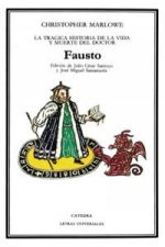 La trágica historia de la vida y muerte del doctor Fausto / The Tragical History of the Life and Death Of Doctor Faustus