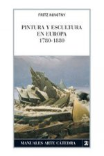 Pintura y escultura en Europa, 1780-1880 / Painting and Sculpture in Europe 1780-1880