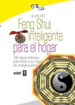 Feng Shui inteligente para el hogar / Smart Feng Shui for the Home