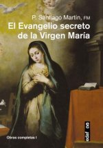 El evangelio secreto de la Virgen María / The Secret Gospel of the Virgin Mary