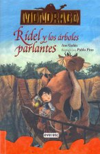 Ridel y los arboles parlantes / Ridel And The Talking Trees