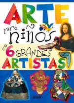 Arte para nińos con 6 grandes artistas / Kids Art with 6 great artists