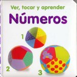 Ver, tocar y aprender números/ Baby Touch and Feel Numbers