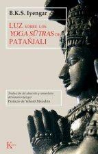 Luz sobre los yoga sutras de patanjali / Light on the Yoga Sutras of Patanjali