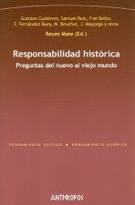 Responsabilidad historica/ Historical Responsibility