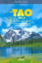 El Tao de la Vida Sana/The Tao of Detox