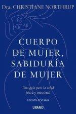 Cuerpo de mujer sabiduria de mujer / Women's Bodies, Women's Wisdom