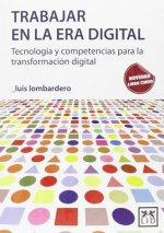 Trabajar en la era digital/ Working in the digital age
