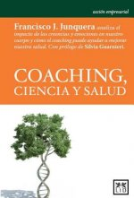 Coaching, ciencia y salud / Coaching, Science and Health