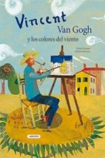 Vincent Van Gogh y los colores del viento / Vincent Van Gogh and the Colors of the Wind