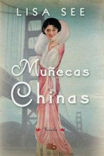 Muńecas chinas/ China Dolls