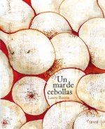 Un mar de cebollas / A Sea of ??Onions