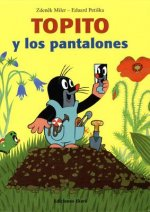 Topito Y Los Pantalones / How Little Mole Got His Trousers