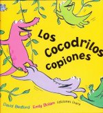Los cocodrilos copiones/ The Copy Crocs