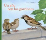 Un ańo con los gorriones / A Year with the Sparrows
