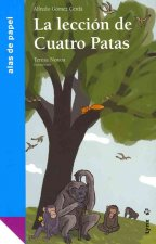 La leccion de cuatro patas / The Four-Legged Lessons