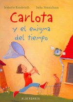 Carlota y el enigma del tiempo / Carlota and the Enigma of Time