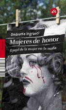 Mujeres de honor/ Women of Honor
