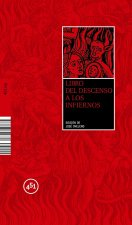Libro del descenso a los infiernos / Book of the Descent into Hell