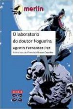 O laboratorio do doutor Nogueira / The Laboratory of Dr. Nogueira
