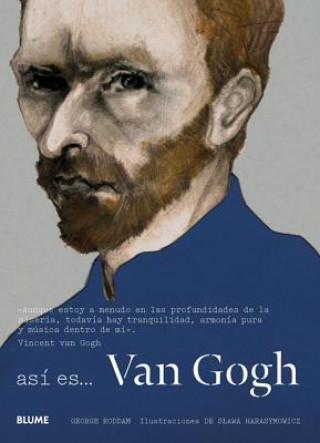 Así es Van Gogh