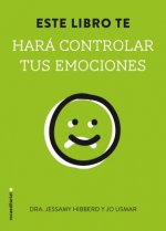 Este libro te hara controlar tus emociones/ This Book Will Make You Mindful