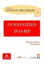 Un nuevo lexico en la red / A new Vocabulary in the Network