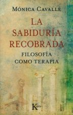 La sabiduria recobrada / The Wisdom Recovered